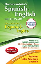Merriam-Webster's Spanish-English Dictionary, Newest Edition, 2016 Copyright (Spanish and English Edition)