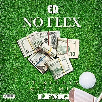 No Flex (feat. Mini Mic & Kiddy)