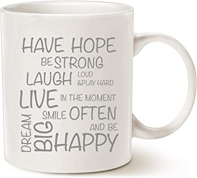 MAUAG Funny Inspirational Coffee Mug, Have Hope Be Strong Typography Motivational Quote Ceramic Cup White, 11 Oz