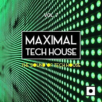 Maximal Tech House, Vol. 7 (The Sound Of Tech House)