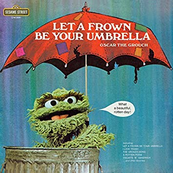 Sesame Street: Let A Frown Be Your Umbrella