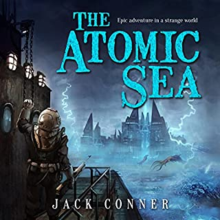 The Atomic Sea: Omnibus of Volumes One and Two audiobook cover art