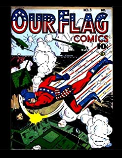 """Our Flag Comics #3: Featuring """"The Flag"""" & """"The Unknown Soldier"""" - All Stories - No Ads"""