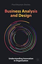 Business Analysis and Design: Understanding Innovation in Organisation