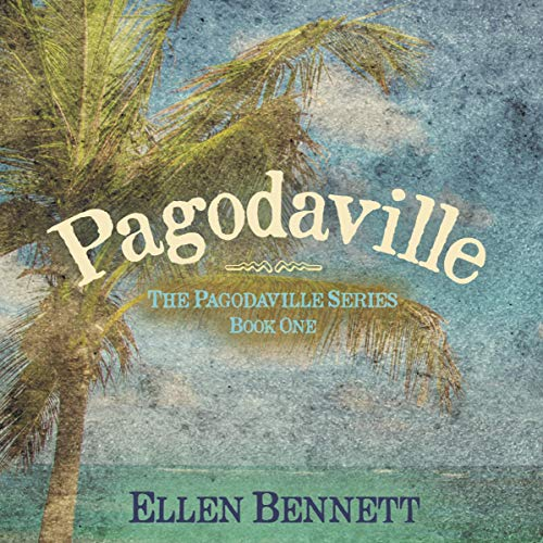 Pagodaville      The Pagodaville Series, Book 1              By:                                                                                                                                 Ellen Bennett                               Narrated by:                                                                                                                                 Rebecca Roberts                      Length: 5 hrs and 13 mins     Not rated yet     Overall 0.0