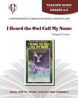 I heard the Owl Call My Name - Teacher Guide by Novel Units