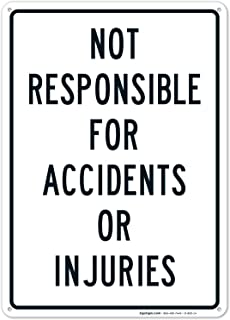 Best not responsible for accidents signs Reviews