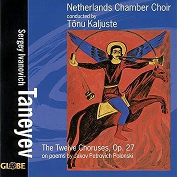 Taneyev: The Twelve Choruses - Partsongs on Poems by Polonski