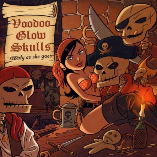 Steady As She Goes by Voodoo Glow Skulls Explicit Lyrics edition (2002) Audio CD