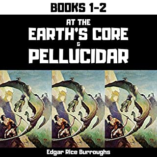 At the Earth's Core & Pellucidar (Annotated) audiobook cover art