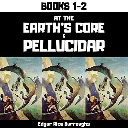 At the Earth's Core & Pellucidar (Annotated) cover art