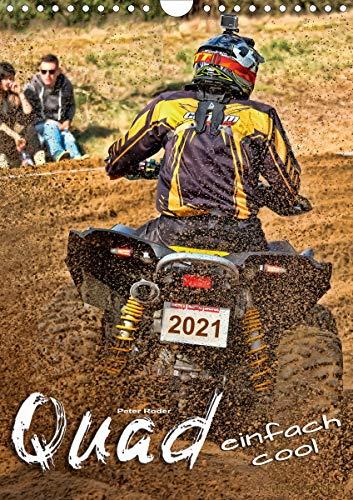 Quad - einfach cool (Wandkalender 2021 DIN A4 hoch)