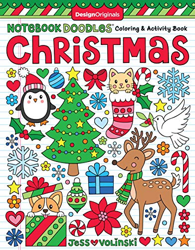 Notebook Doodles Christmas: Coloring & Activity Book (Design Originals) 32 Festive Designs of Reindeer, Penguins, Gifts, Snowflakes, Stockings, Trees, Treats, & More, on High-Quality Perforated Paper