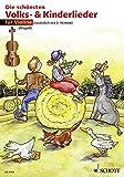 Die schönsten Volks- und Kinderlieder: sehr leicht bearbeitet. 1-2 Violinen.