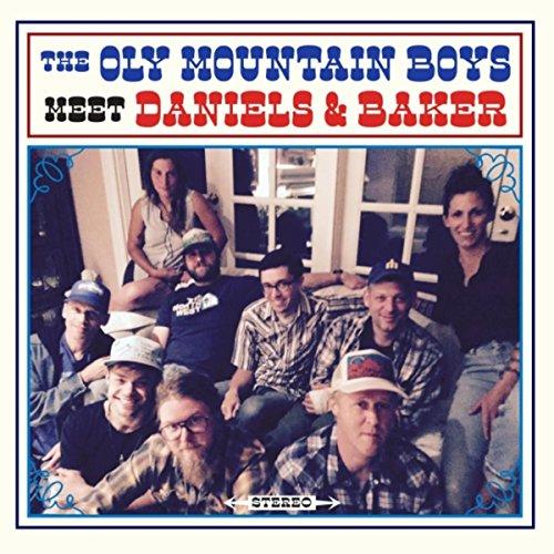 The Oly Mountain Boys Meet Daniels & Baker