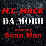 Da Mobb (feat. Scan Man) [Explicit]