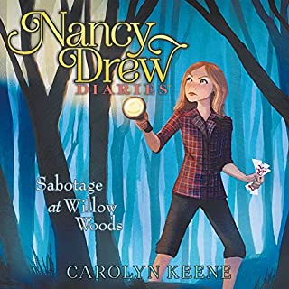 Sabotage at Willow Woods     Nancy Drew Diaries, Book 5              Written by:                                                                                                                                 Carolyn Keene                               Narrated by:                                                                                                                                 Jorjeana Marie                      Length: 3 hrs and 2 mins     Not rated yet     Overall 0.0