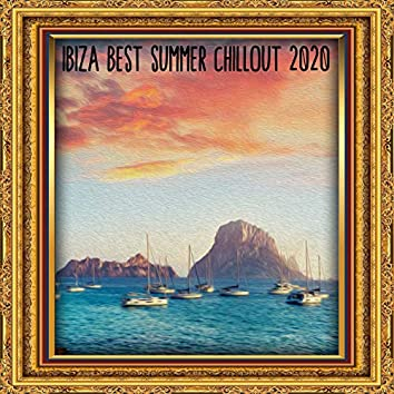Ibiza Best Summer Chillout 2020