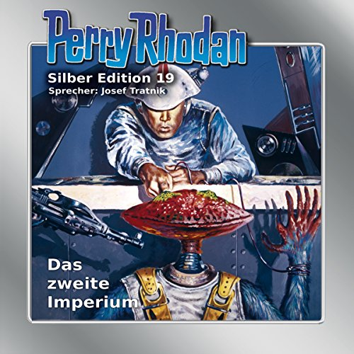 Das zweite Imperium (Perry Rhodan Silber Edition 19) audiobook cover art