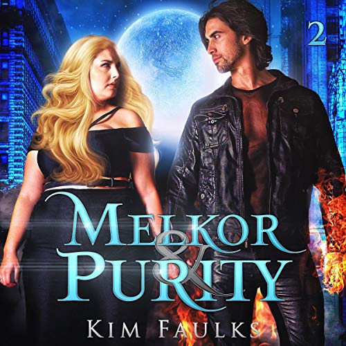 Melkor & Purity: Book Two cover art