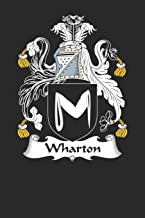 Wharton: Wharton Coat of Arms and Family Crest Notebook Journal (6 x 9 - 100 pages)