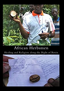 African Herbsmen: Healing and Religion along the Bight of Benin