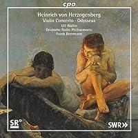 ヘルツォーゲンベルク:ヴァイオリン協奏曲 イ長調 他