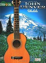 John Denver: Strum & Sing Ukulele