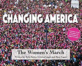 Changing America: The Women's March