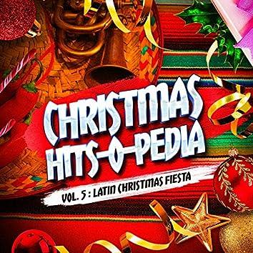 Christmas Hits-O-Pedia, Vol. 5: Latin Christmas Music