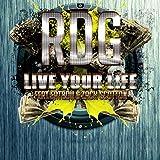 Live Your Life (feat. Fatboii & Zach Scotton) [Explicit]