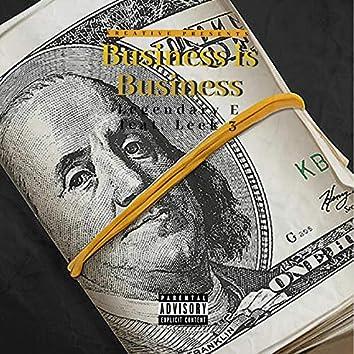 Business Is Business (feat. Leek3)