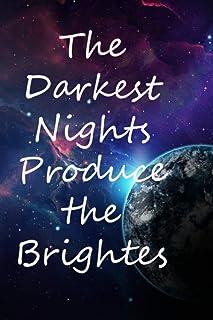 The Darkest Nights Produce the Brightest Stars :: Galaxy Notebook: Dot Matrix Interior - Dot Grid - Large (6*9 inches) | 1...
