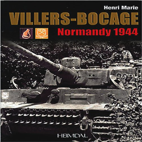 Villers-Bocage: Normandy 1944