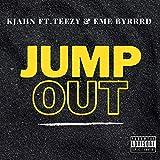 Jump Out (feat. Teezy & EME Byrrd) [Explicit]
