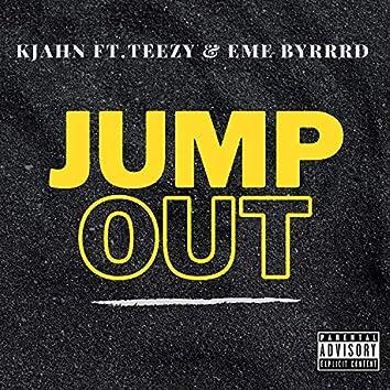 Jump Out (feat. Teezy & EME Byrrd)