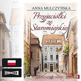 Przyjaciólki ze Staromiejskiej audiobook cover art