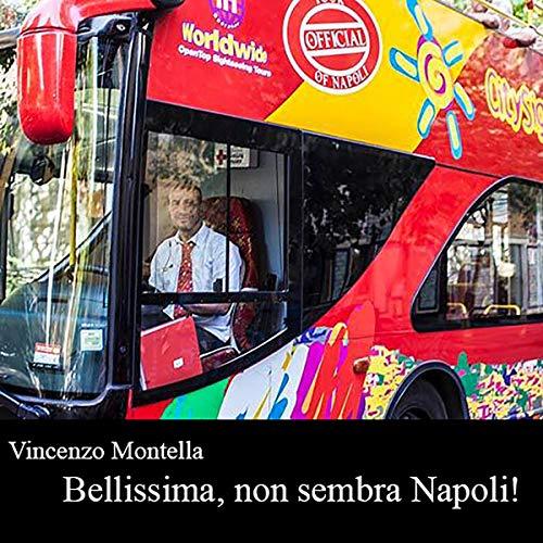 Bellissima, non sembra Napoli! audiobook cover art