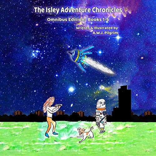 The Isley Adventure Chronicles Omnibus Edition, Books 1-5 cover art