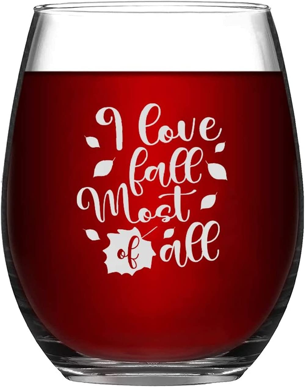 Wine Glasses I Love Fall Most Glass All Of Max 82% OFF Happy Fresno Mall Laser Engraved