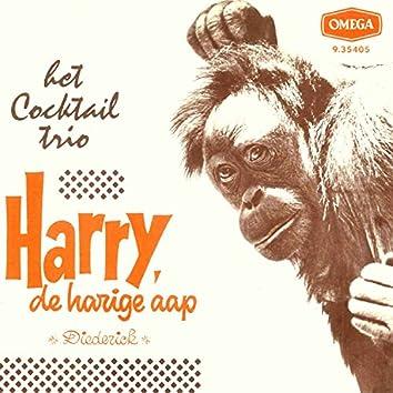 Harry, De Harige Aap / Diederick