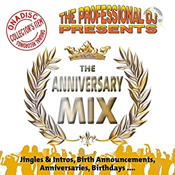 The Anniversary Mix (Music, Jingles & Intros for Birthdays...)