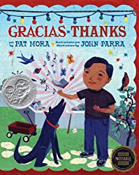 Gracias Thanks by Pat Mora, illustrated by John Parra