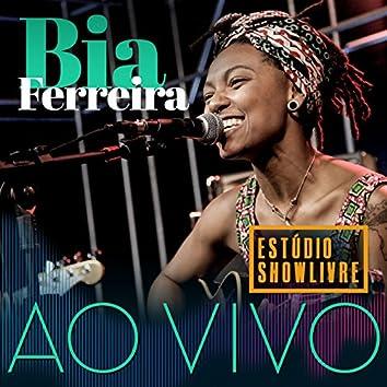 Bia Ferreira no Estúdio Showlivre (Ao Vivo)
