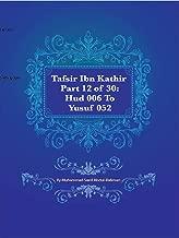 Tafsir Ibn Kathir Part 12 of 30: Hud 006 To Yusuf 052