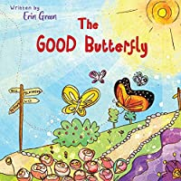 The Good Butterfly