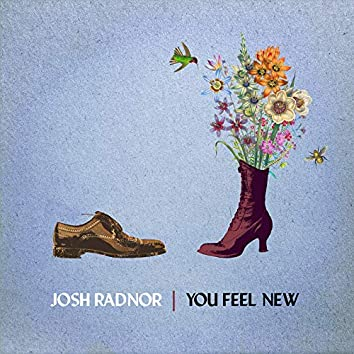 You Feel New