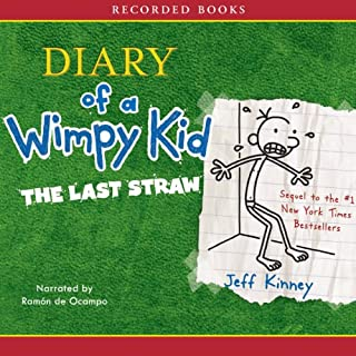 The Diary of a Wimpy Kid     The Last Straw              Written by:                                                                                                                                 Jeff Kinney                               Narrated by:                                                                                                                                 Ramon De Ocampo                      Length: 2 hrs and 15 mins     5 ratings     Overall 4.6