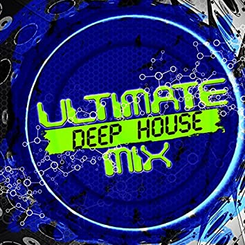 Ultimate Deep House Mix