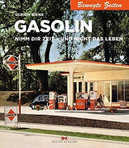 Gasolin: Nimm Dir Zeit - und nicht das Leben (Bewegte Zeiten, Band 26)